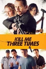 Kill Me Three Times 2015