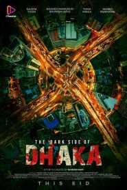 The Dark Side of Dhaka 2021-720p-1080p-2160p-4K-Download-Gdrive