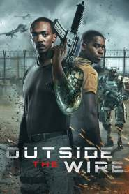 Outside the Wire 2021-720p-1080p-2160p-4K-Download-Gdrive