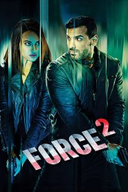 Force 2 2016-720p-1080p-2160p-4K-Download-Gdrive-Watch Online