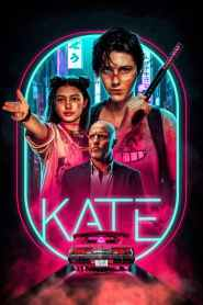 Kate 2021-720p-1080p-2160p-4K-Download-Gdrive-Watch Online