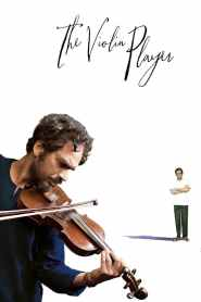 The Violin Player 2016-720p-1080p-2160p-4K-Download-Gdrive-Watch Online