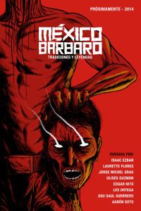 Enter The Brutal World Of Mexico Barbaro