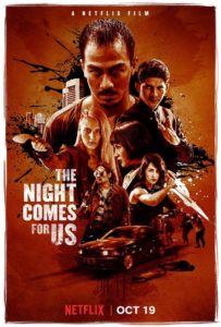 New Netflix The Night Comes For Us poster