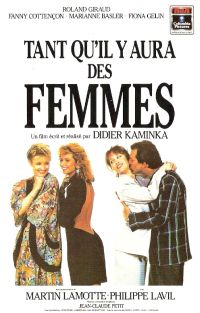 Tant Qu'il Y Aura Des Femmes : qu'il, femmes, Qu'il, Femmes, (1987), MovieMeter.nl