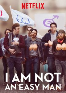 I Am Not An Easy Man poster