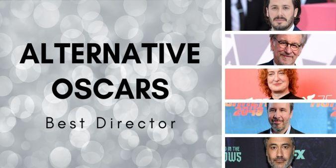 Best Director Alternative Oscars