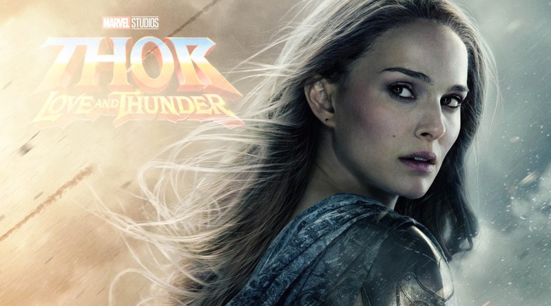 Natalie Portman Confirms Comic Book Portrayal of Jane Foster in Thor: Love and Thunder
