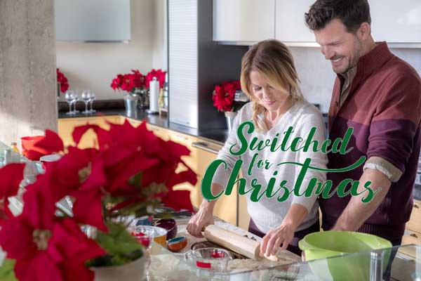 Switched for Christmas movie Cast Plot Wiki 2017