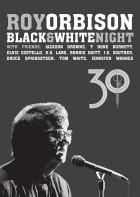 Roy Orbison - Black & White Night 30 Anniversary (2017)