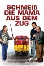 Schmeiß die Mama aus dem Zug (1988)