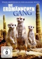 Die Erdmännchen Gang - Wilde Abenteuer in der Kalahari-Wüste (2013)