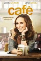 Café - Wo das Leben sich trifft (2011)