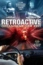 Retroactive - Gefangene der Zeit (1999)