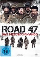 Road 47 – Das Minenkommando (2013)