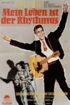 Mein Leben ist der Rhythmus (1958)