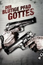 Der blutige Pfad Gottes (1999)