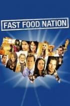 Fast Food Nation (2007)