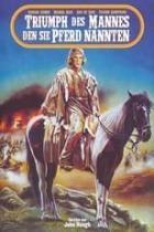 Triumph des Mannes den sie Pferd nannten (1983)