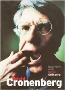 David Cronenberg Interviews with Serge Grunberg book