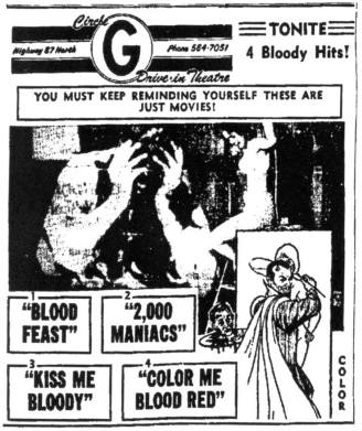 blood feast + 2000 maniacs + kiss me bloody + color me blood red