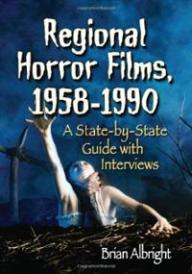 regional-horror-films-1958-1990-state-by-brian-albright-paperback-cover-art
