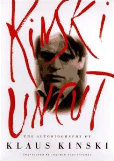 Kinski Uncut Klaus autobiography