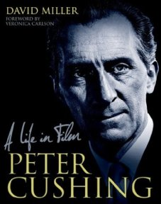 peter cushing a life in film