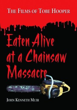 eaten alive at a chainsaw massacre book_