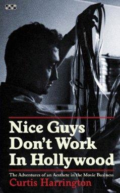nice guys don't work in hollywood curtis harrington
