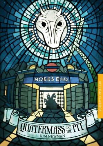 quatermass and the pit kim newman BFI Film Classics book