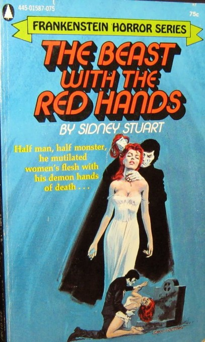Beast with the Red Hands, (1973, Sidney Stuart, publ. Popular Library (Frankenstein Horror Series), #445-01587-075, $0.75, 192pp, pb) Cover Gray Morrow