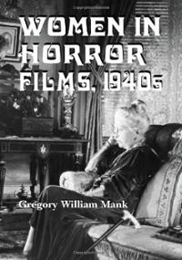 women-in-horror-films-1940s-gregory-william-mank-paperback-cover-art