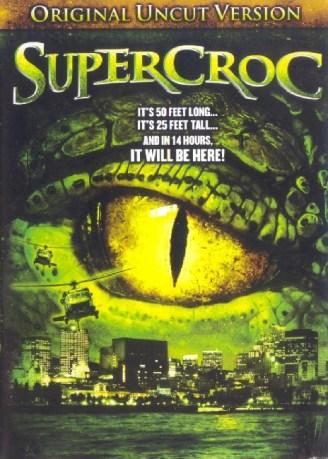 Super Croc (2007)