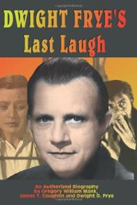 dwight-fryes-last-laugh-gary-j-svehla-paperback-cover-art