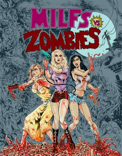 MILFs vs Zombies Fuzzy Monkey Films