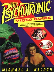Psychotronic Video Guide Michael J. Weldon book