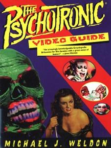 Psychotronic Video Guide Michael J. Weldon book