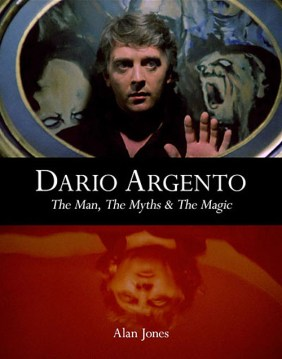 Dario Argento The Man The Myths and the Magic