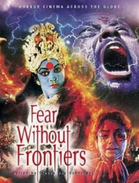 Fear Without Frontiers Jay Schneider FAB Press