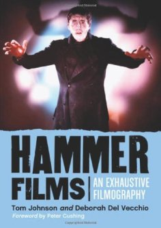 Hammer Films An Exhaustive Filmography