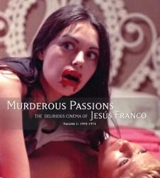 Murderous Passions Delirious Cinema of Jesus Franco