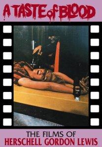 A-Taste-of-Blood-Films-of-Herschell-Gordon-Lewis-Christopher-Wayne-Curry-Creation-Book