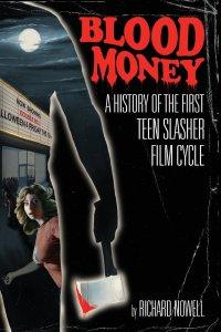 blood-money-history-teen-slasher-richard-nowell
