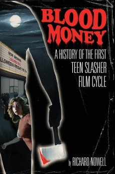 Blood-Money-History-Teen-Slasher-Richard-Nowell