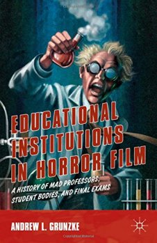 Educational-Institutions-in-Horror-Film-Andrew-L-Grunzke