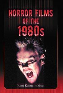 Horror-Films-of-the-1980s-John-Kenneth-Muir