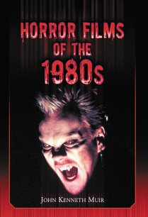 Horror-Films-of-the-1980s-John-Kenneth-Muir