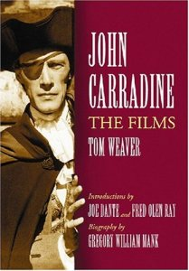 John-Carradine-The-Films-Tom-Weaver-McFarland-book