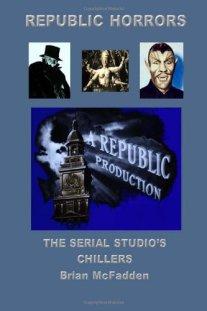 Republic-Horrors-Serial-Studios-Chillers-Brian-McFadden-book